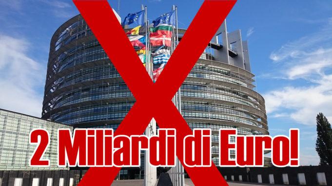 il parlamento europeo ci costa 2 miliardi: è ora di dire basta